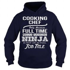 Awesome Tee For Cooking Chef T Shirts, Hoodies, Sweatshirts. CHECK PRICE ==► https://www.sunfrog.com/LifeStyle/Awesome-Tee-For-Cooking-Chef-96675001-Navy-Blue-Hoodie.html?41382
