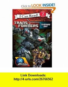 Transformers Hunt for the Decepticons Training Day (I Can Read Book 2) (9780061991776) Michael Teitelbaum, Inc. Mada Design , ISBN-10: 0061991775  , ISBN-13: 978-0061991776 ,  , tutorials , pdf , ebook , torrent , downloads , rapidshare , filesonic , hotfile , megaupload , fileserve