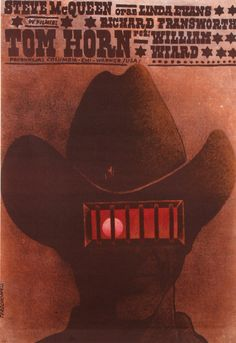 Tom Horn, Polish Movie Poster. Designer: Wlodzimierz Terechowicz