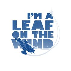 """Firefly!"" Leaf on the Wind - Design by geekchic_tees For Hoban Washburne. Legend.  [A-WL+ 02.17.14]"