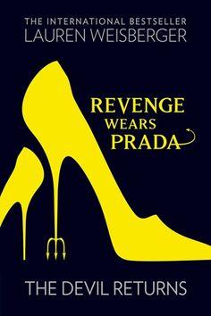 Revenge wears Prada- Lauren Weisberger: such a good sequel! must read if love the film!