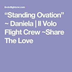 """Standing Ovation"" ~ Daniela 