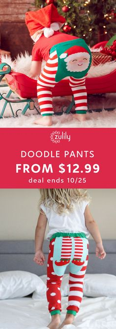 Sign up to shop holiday Doodle Pants from $12.99. Dress your little one in these comfy separates that complement their cuteness with fun and whimsical designs. Knit for comfort, these playful baby and toddler leggings pair well under almost anything. Deal ends 10/25.