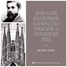 Antonio Gaudí I Colección Interiorismo #Quote