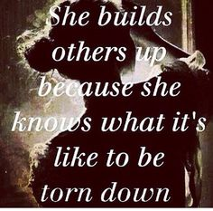 She builds people up.