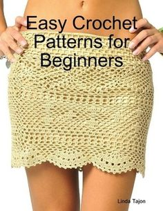 Crochet Instructions for Beginners | Easy Crochet Patterns for Beginners by Linda Tajon (eBook) - Lulu