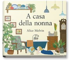 Take an enchanting journey through Grandma's house with renowned illustrator, Alice Melvin with open doors and secret rooms! Free P&P on all books today. Alice, Albin Michel Jeunesse, Finding Treasure, Children's Book Illustration, Decoration, Childrens Books, Illustrators, Cool Pictures, Kids Rugs