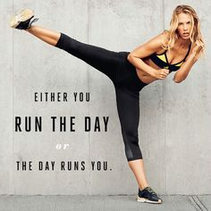 """""""Either You Run the Day or the Day Runs You."""" Fitness Quotes Motivation Inspiration"""