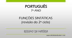 Portugu�s 7� | Fun��es sint�ticas estudadas nos ciclos anteriores