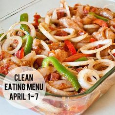 weekly menu:  april 1 – 7  Oven Fajitas served over black beans and brown rice (no tortillas)