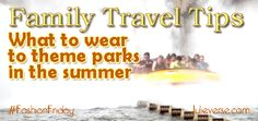 What to wear to a theme park when it's hot in summer