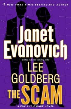 The Scam: a Fox and  O'Hare novel by Janet Evanovich and Lee Goldberg