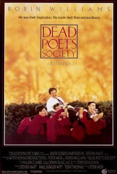 Dead Poets Society (1989) My Movie 10's Could watch this story 100 times .