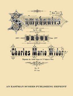 Widor, Charles Marie : Symphonie III [op. 13, no. 3]