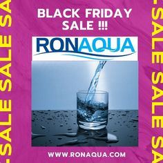 #ronaquafilters #cleanclearwater BLACK FRIDAY SALE! Head on over to www.ronaqua.com and stay healthy!
