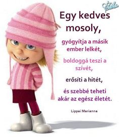 Hogy boldogabb legyßl Good Morning Flowers, Tatty Teddy, Classroom Decor, Love Life, Funny Jokes, Motivational Quotes, Thoughts, Humor, Learning