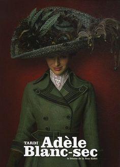 The Extraordinary Adventures of Adéle Blanc-Sec
