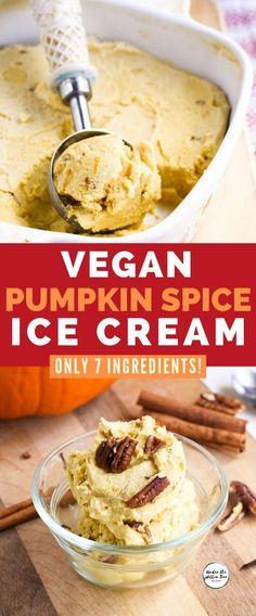 Sugar Free Pumpkin Pie, Vegan Pumpkin Pie, Pumpkin Pie Recipes, Pumpkin Spice, Vegan Pumpkin Ice Cream Recipe, Dairy Free Ice Cream, Vegan Ice Cream, Vegan Dessert Recipes, Vegan Recipes Easy