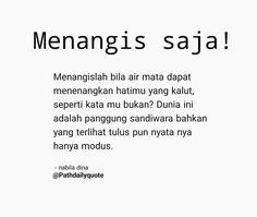 Islamic Inspirational Quotes, Islamic Quotes, Mood Quotes, Life Quotes, Quotes Galau, Broken Quotes, Simple Quotes, Caption Quotes, Quotes Indonesia