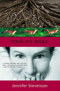 Trash Sex Magic is the first book by a high school classmate of mine, Jennifer Stevenson. It's set on the banks of the Fox River, which runs through our home town. To say this book is quirky seems inadequate. If you like unusual fiction with a humorous twist - this book is right up your alley.