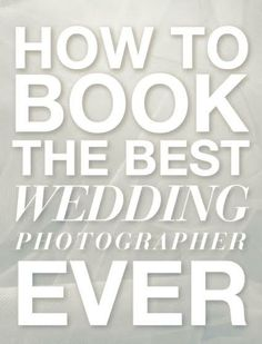 How To Book The Best Wedding Photographer EVER - bookclubexpress.com