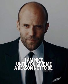 Positive Quotes : QUOTATION – Image : Quotes Of the day – Description I am nice until you give me a reason not to be. Sharing is Power – Don't forget to share this quote ! Best Positive Quotes, Motivational Quotes For Life, Strong Quotes, Wise Quotes, Meaningful Quotes, Words Quotes, Inspirational Quotes, Couple Quotes, Gentleman Quotes
