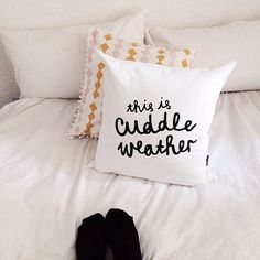 Hey, I found this really awesome Etsy listing at https://www.etsy.com/listing/188918390/this-is-cuddle-weather-cushion-cover-18