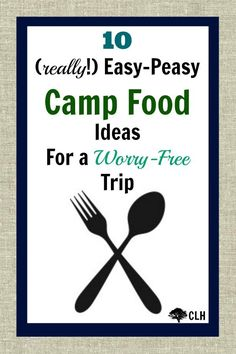 10 easy, no stress food ideas for family camping trips & check out link to echoesoflaughter within