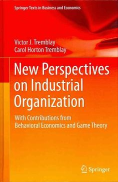 Game theory is inter disciplinary economics business pinterest new perspectives on industrial organization with contributions from behavioral economics and game theory fandeluxe Choice Image