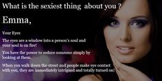 What is the sexiest thing about you ?