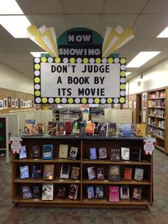 Dont Judge a Book by Its Movie!-January In January the IWHS Library display is featuring books that have movie tie-ins. Pick up the book and movie today! School Library Displays, Middle School Libraries, Library Themes, Elementary Library, Library Ideas, Library Signage, Library Programs, Library Quotes, Library Lessons