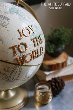 Joy To The World -  idea for an old globe