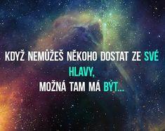 Tak ho tam nechme Sad Love, Motto, My Life, Motivation, Feelings, Quotes, Ideas, Psychology, Quotations