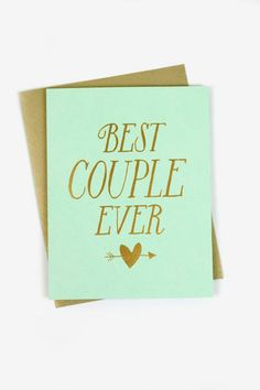 Who's the best couple you know? Your grandparents? Your two best friends? You and your partner? No matter who it is, this card is sure to bring a smile to both their lucky-in-love faces.