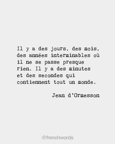 French Words — There are days, months, years without end where. Soul Quotes, Words Quotes, Life Quotes, French Words, French Quotes, Favorite Quotes, Best Quotes, Good Motivation, Some Words