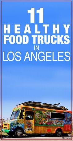 11 Healthy Food Trucks in Los Angeles #foodtrucks #LosAngeles #SoCal