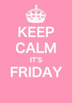 I actually go a little crazy when I know it's Friday and its my weekend off from work!!!
