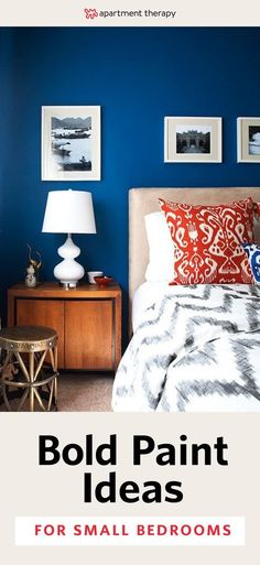 """While the rest of the internet might still be spewing the """"paint it white to make it seem larger"""" line, we know that a bold shade can bring energy and a sense of expansion to a modest room. Have a small bedroom and want some paint ideas beyond white and gray? We've got you—and your walls—covered. Try these 8 bold looks!"""