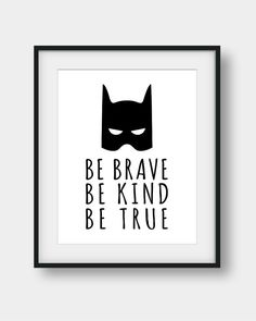 50% OFF Be Brave Be Kind Be True Print Batman Art Black And