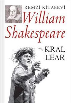 Shakespeare uzmanı olan Bülent Bozkurt'un özenli çevirisi ve açıklayıcı sunuşuyla: Kral Lear www.idefix.com/kitap/kral-lear-william-shakespeare/tanim.asp?sid=WVB6RTIYNL15XTOQHQJK