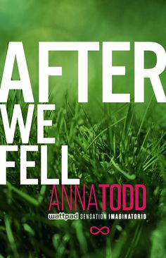 After We Fell (The After Series): Anna Todd: 9781476792507: Amazon.com: Books