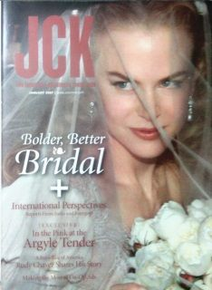 Issue Content: Bolder, Better & Bridal + International Perspectives - Reports from India and Intergem. [Exlusive] In the Pink at the Argyle Tender. Making the Most of Co-Op Ads. A Fairy Tale of America: Rudy Chavez Share History Story. Cover Stories: 1) Bridal Abundance: Today's brides want sizable stones and sophisticated styles. 2) The Second Time Around: Second marriages can offer new opportunities for jewelers. $38.95