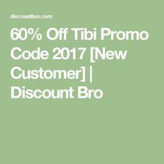 60% Off Tibi Promo Code 2017 [New Customer]   Discount Bro