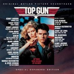 Top Gun Soundtrack (Admit it...this is the best soundtrack EVER!)