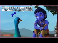 Peacock requesting Krishna to play flute