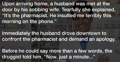 His wife came to him, sobbing, after a visit to the pharmacy. Never Expect, Say More, Need To Know, Husband, Photo And Video, Sayings, Pharmacy, Life, Weird