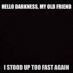 """Dysautonomia International """" 😊If Simon & Garfunkel had dysautonomia. Hello darkness my old friend I've stood up…"""" Funny School Pictures, Funny Sports Pictures, Funny Photos, Minions Funny Images, Minions Quotes, Funny Minion, Epic Texts, Funny Texts, Hilarious Quotes"""