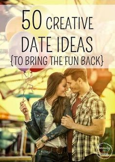 50 CREATIVE DATE IDEAS TO BRING THE FUN BACK TO YOUR MARRIAGE.  How do you continue to date your husband after the honeymoon is long over?  That's where this list of 50 Fun Date Ideas comes in. You can combine some of the ideas to make a whole day date, or mix and match to fit your mood.