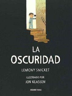 """La oscuridad"", Lemont Snicket y Jon Klassen, Jon Klassen, Book Cover Design, Book Design, Lemony Snicket, School Fun, Kids Education, Childrens Books, Good Books, Literature"