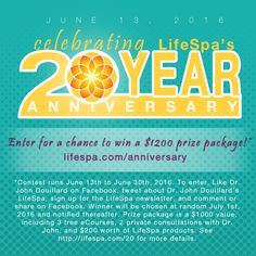 We're giving away a $1200 prize package to celebrate our 20th Anniversary! Contest opens June 13, 2016 and runs through June 30th, 2016. To enter, visit http://lifespa.com/anniversary